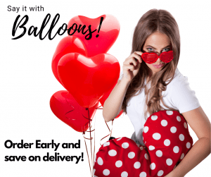Order early for valentines day and save on delivery balloon bouquet