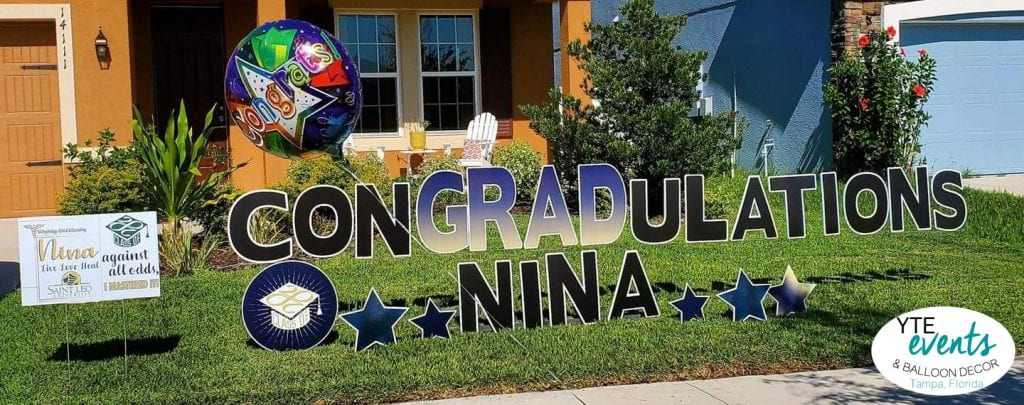 Congratulations Nina Yard sign graduation display