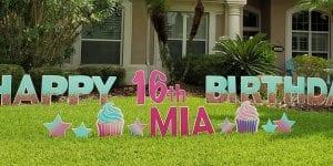 Happy 16th Birthday Mia Yard Signs